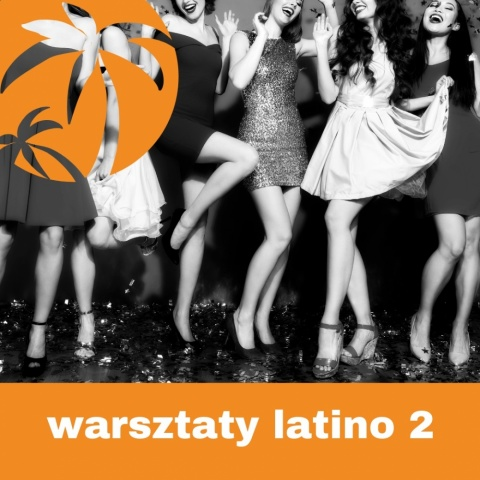 WARSZTATY Ladies Latino Energy CHOREO cz. 2